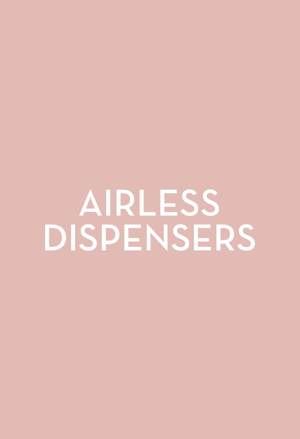 Airless Dispensers - Fasten