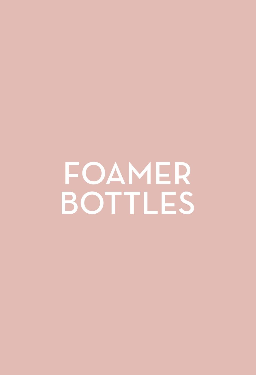 Foamer Bottles - Fasten