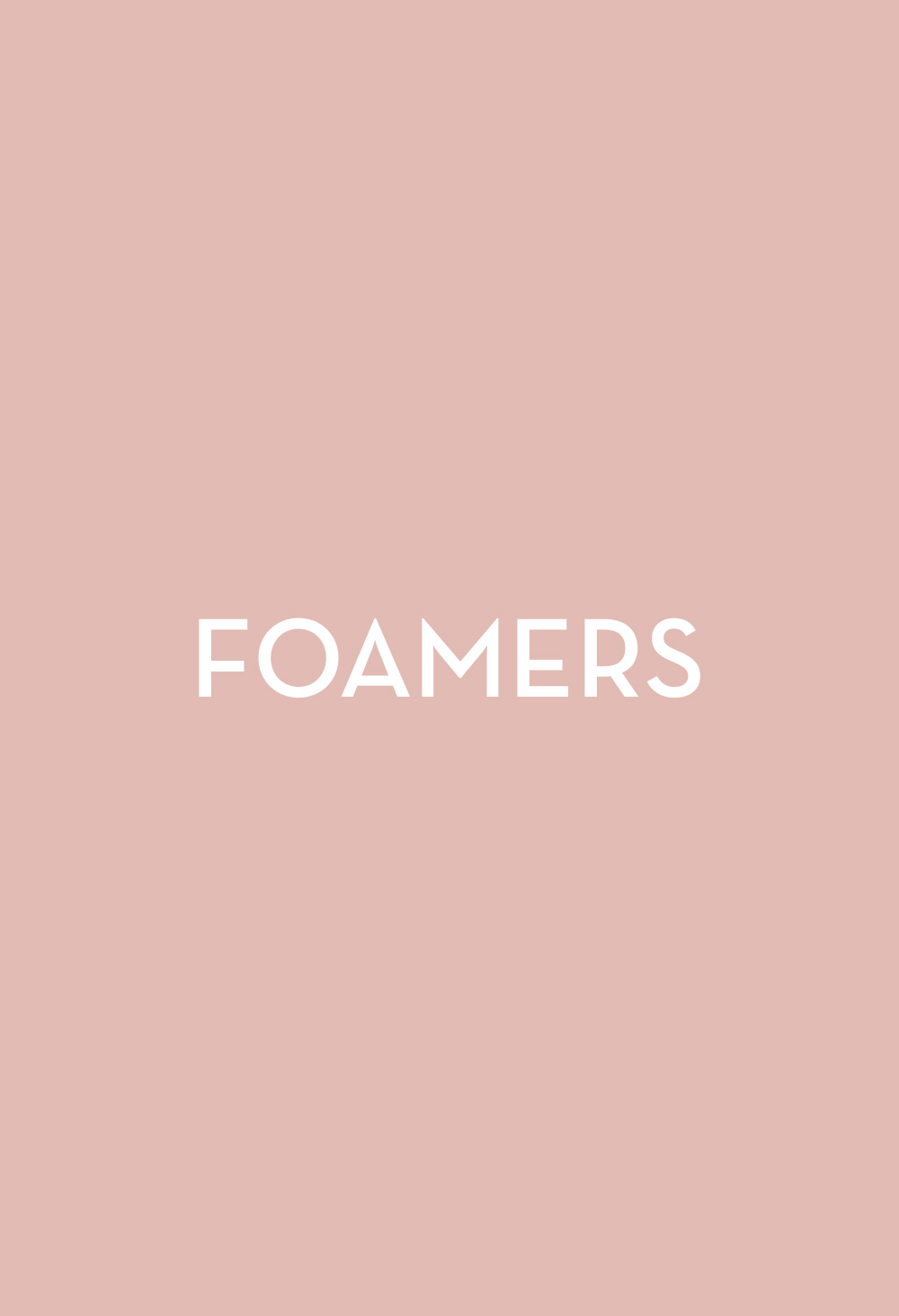 Foamers - Fasten