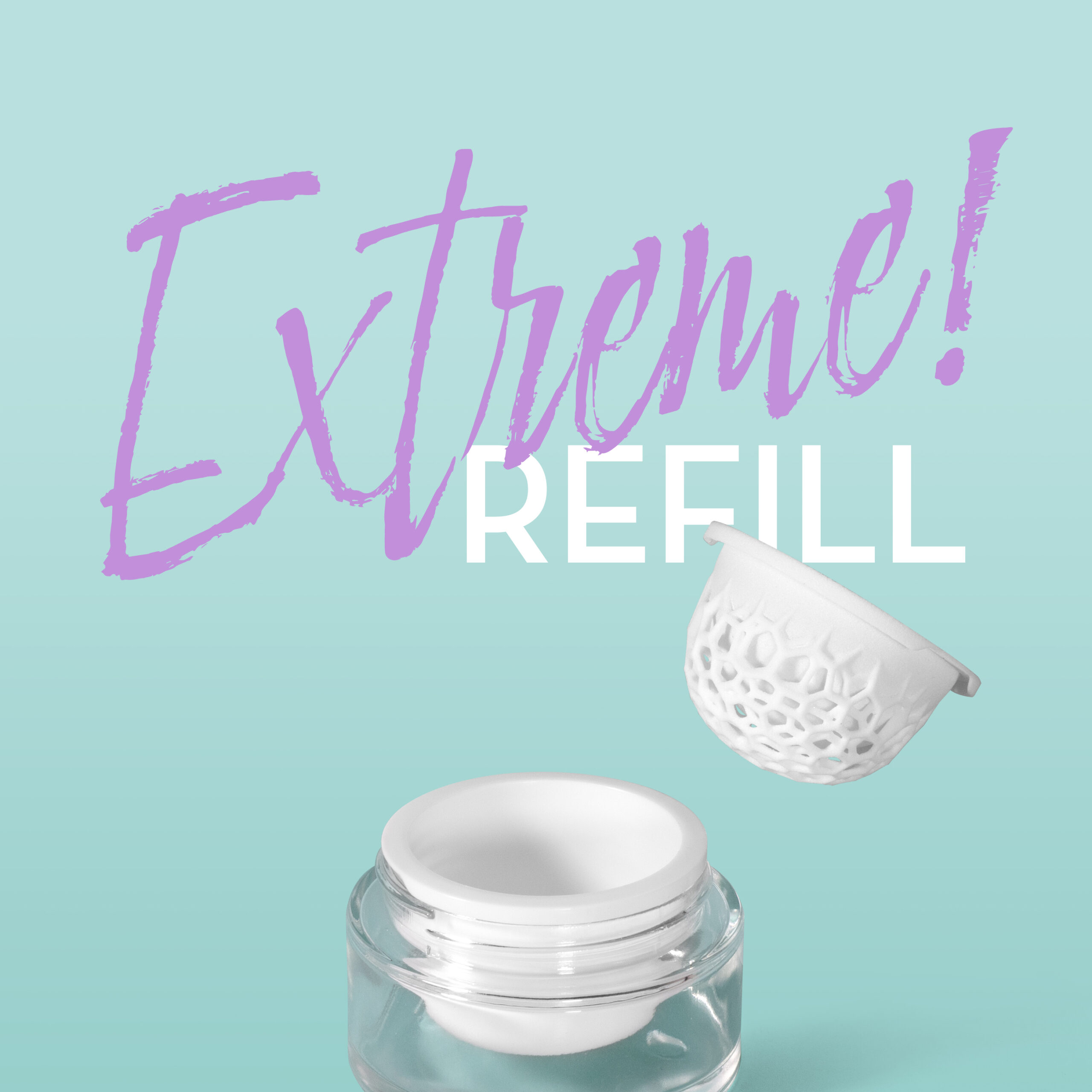 Extreme refill options