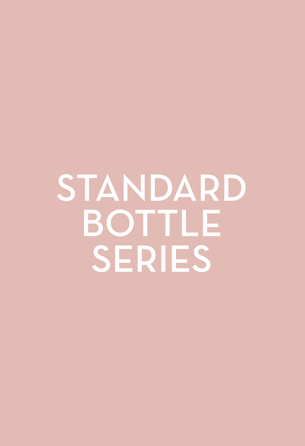 Standard Bottle Series - Fasten